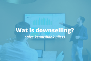 Wat is downselling?