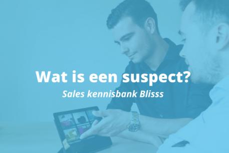 Wat is een suspect?