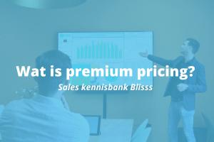 Wat is premium pricing?
