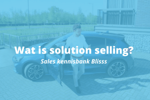 Wat is solution selling en hoe pas je het toe?